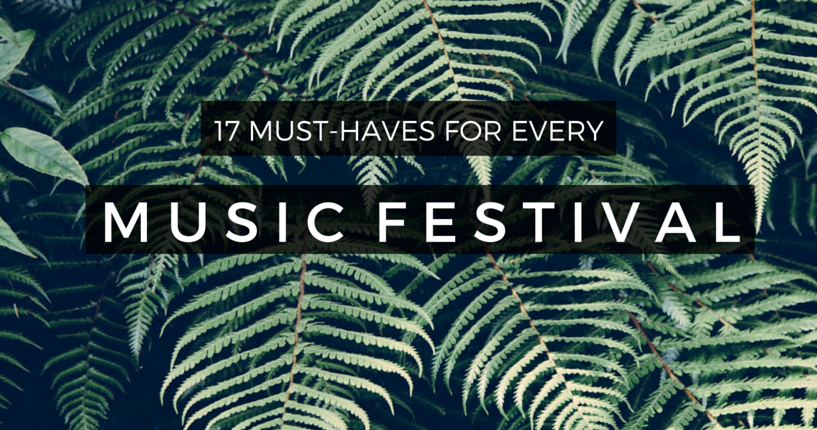 17 Things You Need For Coachella – And Every Other Music Festival