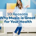 Top 10 Science-Backed Reasons Why Listening to Music is Great for Your Health