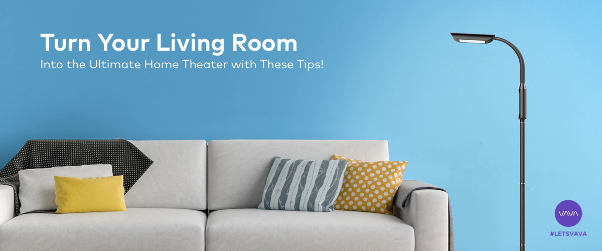 Turn Your Living Room into the Ultimate Home Theater with These Tips!
